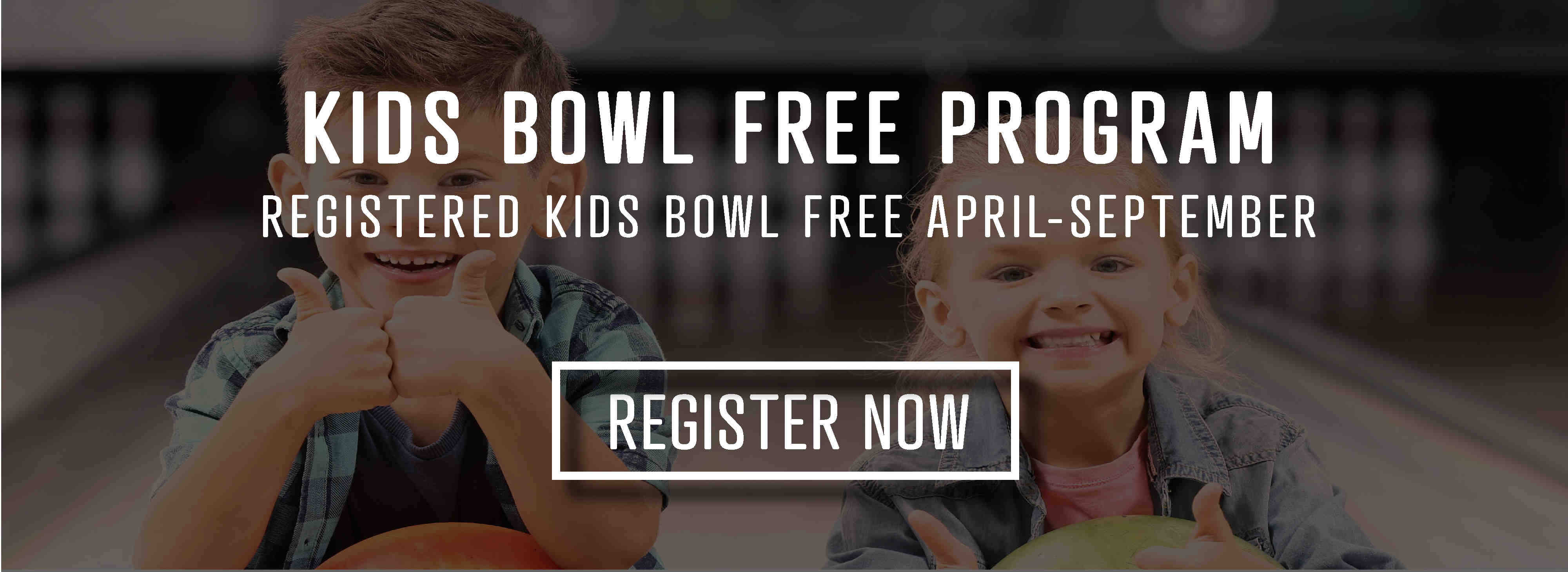 Kids bowl free program - click here to register your child today