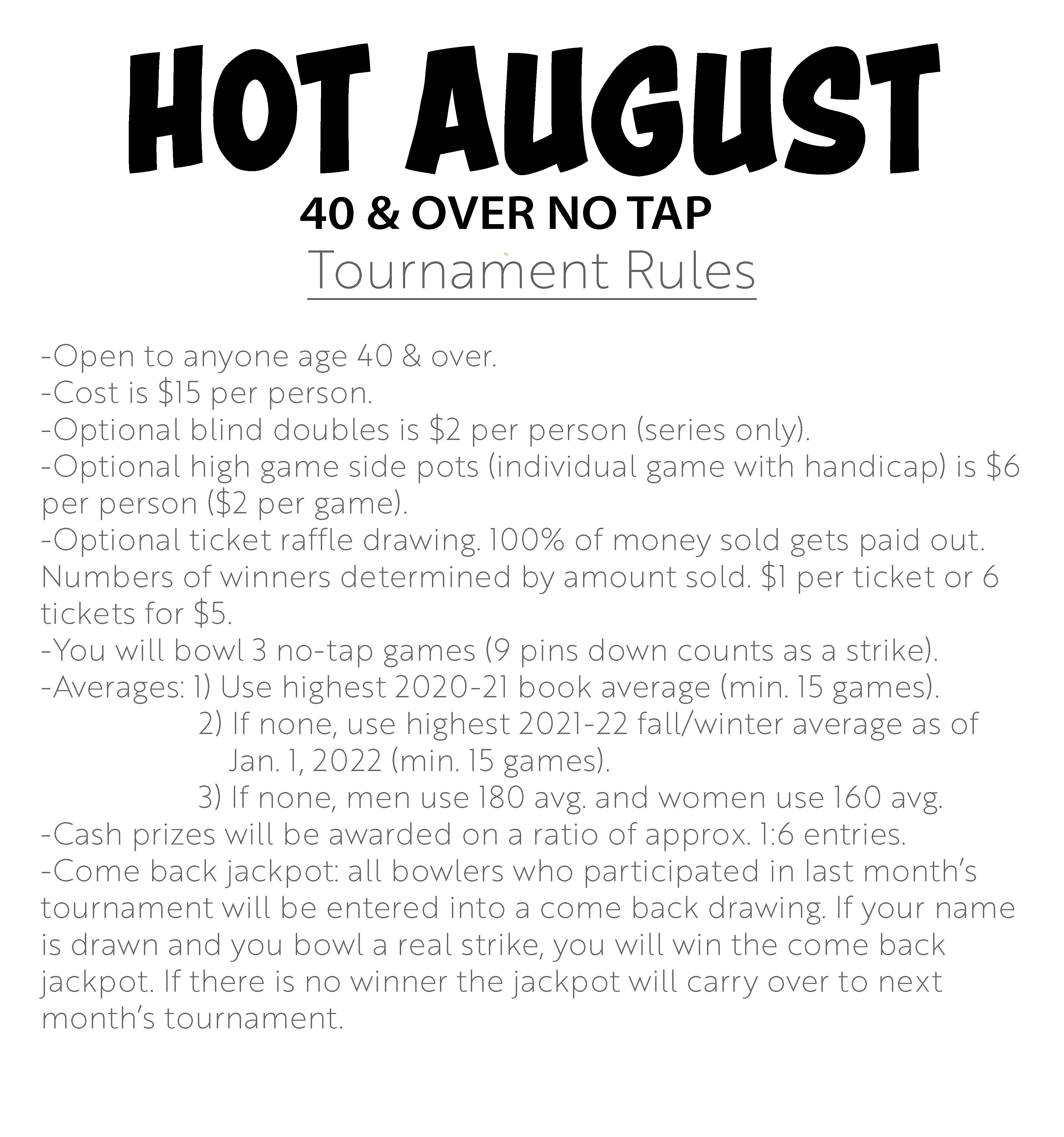 Fall 40 and over no tap tournament rules