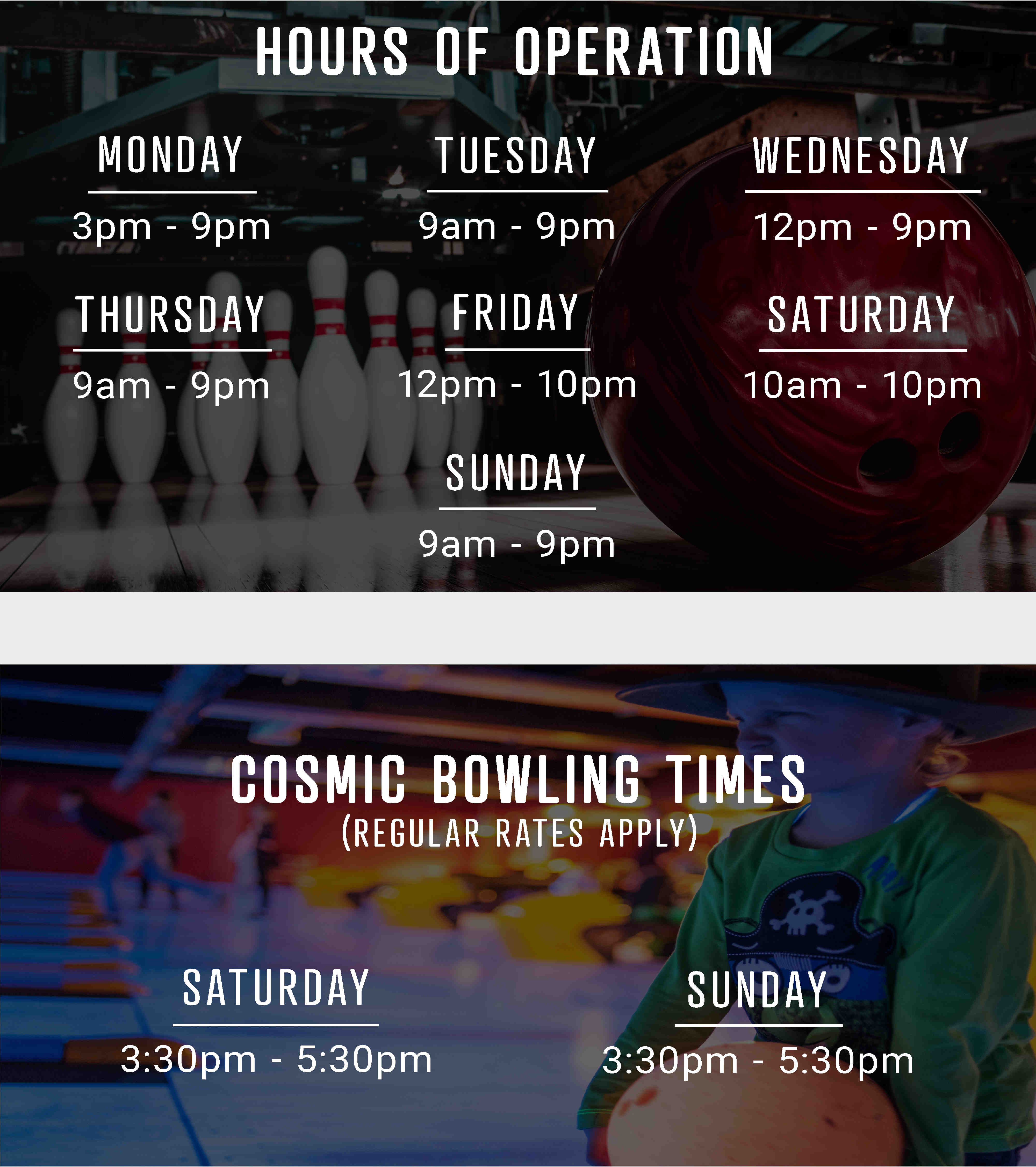 Hours of operation and cosmic bowling times